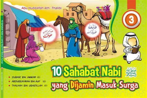 Sahabat Baru Naira Soft Cover Oleh Ristee 10 sahabat nabi yang dijamin masuk surga 3 zamzam