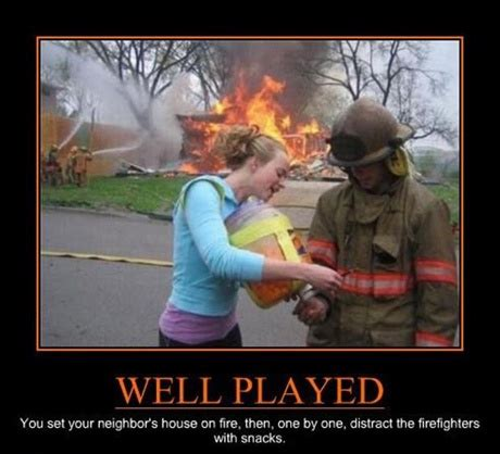 Funny Vire Memes - well played fire department bahahaha pinterest