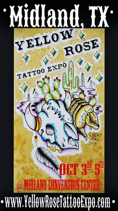 tattoo convention midland tx yellow rose tattoo expo world tattoo events
