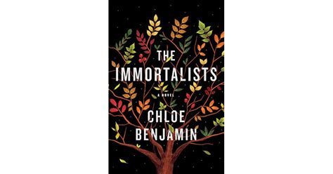 the immortalists books the immortalists by benjamin