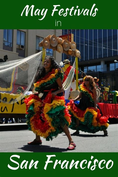 festival san francisco 2017 san francisco festivals in may 2017 calendar of events