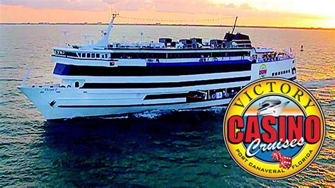 casino boat port canaveral florida get my perks pay half price for a victory casino cruise