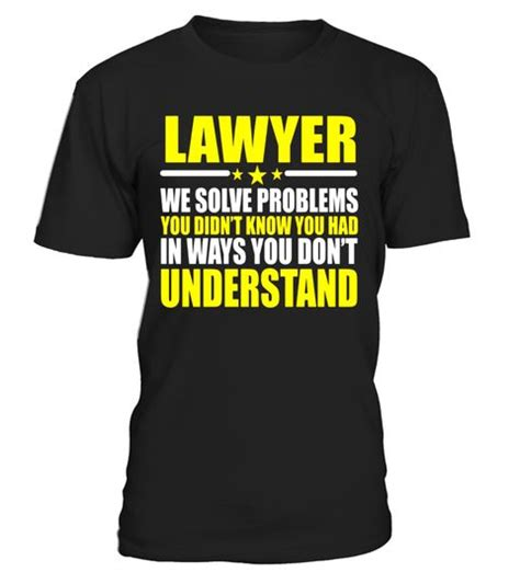 T Shirt Lawyer Dc best 25 gifts for lawyers ideas on diy gifts