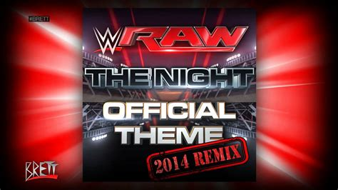 raw themes list wwe quot the night quot 2014 remix itunes release by cfo