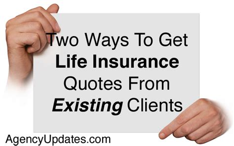 ways  sell life insurance  existing clients