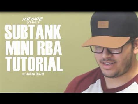 rba vape tutorial subtank rba tutorial youtube