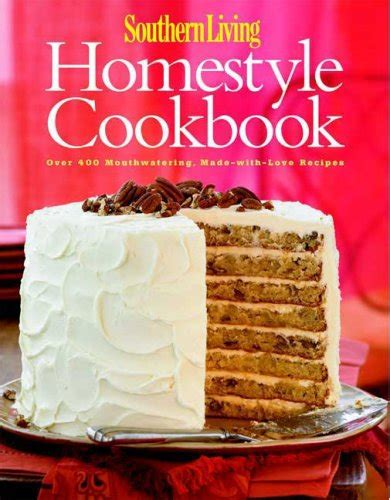 kevin s kitchen 100 recipes for delicious living books save 63 southern living homestyle cookbook 400