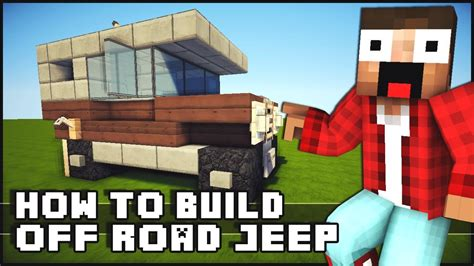 How To Up A Jeep Minecraft How To Make Road Jeep