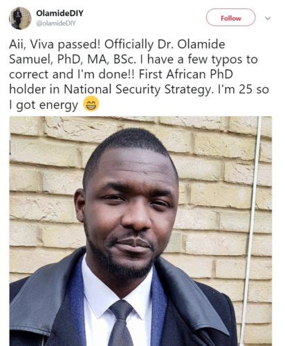 Doctorate In Security by 25 Yr Becomes Africa S Phd Holder