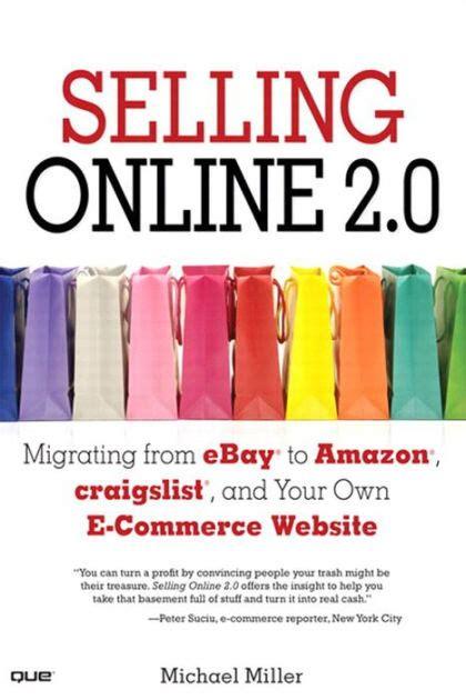 selling   migrating  ebay  amazon craigslist     commerce website