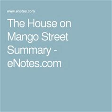 house on mango street summary the house on mango street the story sandra cisneros interview school pinterest
