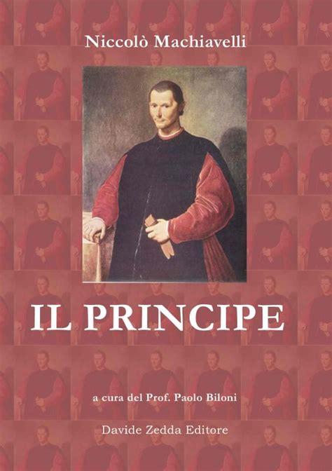 Il Principe Sang Pangeran Niccolo Machiavelli il principe di niccol 242 machiavelli recensione libro