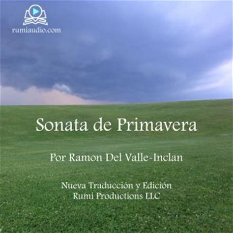 coleccin valle incln sonata de listen to sonata de primavera memorias del marqu 233 s de bradom 237 n by ramon del valle inclan at