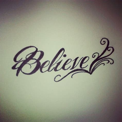 tattoos believe designs believe design tattoos