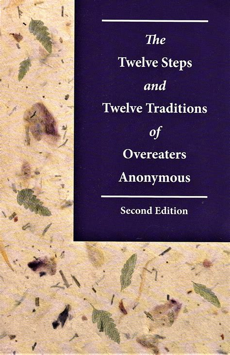 na twelve traditions the twelve steps twelve traditions of overeaters anonymous