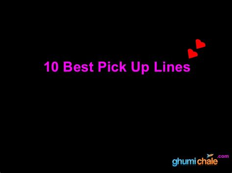 10 Up Lines by 10 Best Up Lines