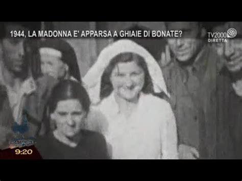 ghiaie bonate 1944 la madonna 232 apparsa a ghiaie di bonate