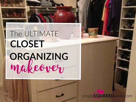The Ultimate Closet by The Ultimate S Closet Organizing Makeover