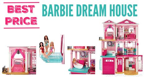 barbie dream house buy lowest price on the barbie dream house