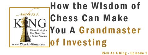 the investing king how i started investing with 25 000 found the next billion dollar startups and you can books how the wisdom of chess can make you a grandmaster of