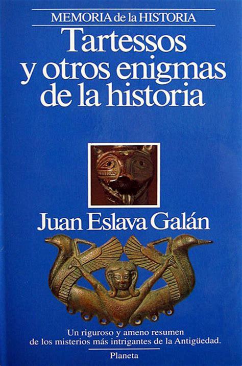 libro tartessos tartessos y otros enigmas de la historia juan eslava galan freelibros