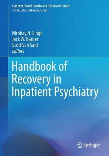 clinical handbook of bereavement and grief reactions current clinical psychiatry books handbook of recovery in inpatient psychiatry