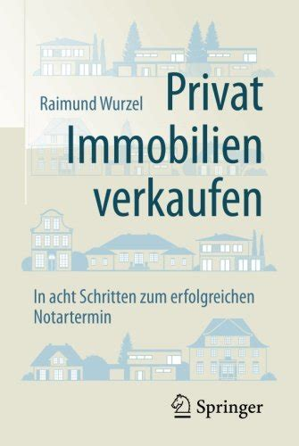 Privat Immobilien Verkaufen by Privat Immobilien Verkaufen In Acht Schritten Zum