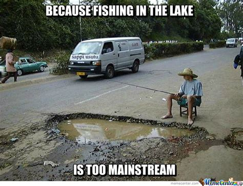 Lake Meme - because fishing in the lake is too mainstream by ifreet