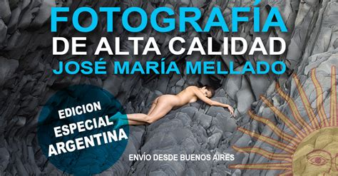 libro fotografa de alta calidad libro de jos 233 mar 237 a mellado edici 243 n especial argentina