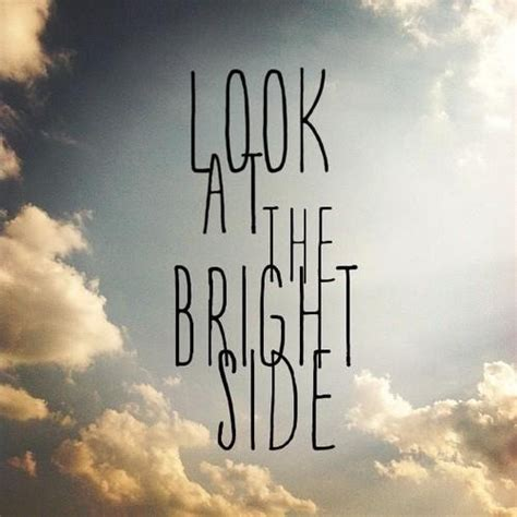 bright side look at the bright side pictures photos and images for