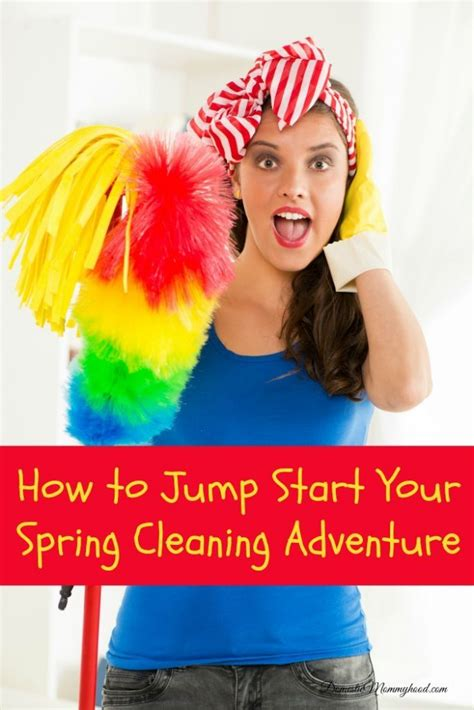 when does spring cleaning start how to jump start your spring cleaning adventure