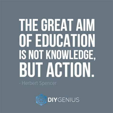 the great aim of education hebert spencer genius quote