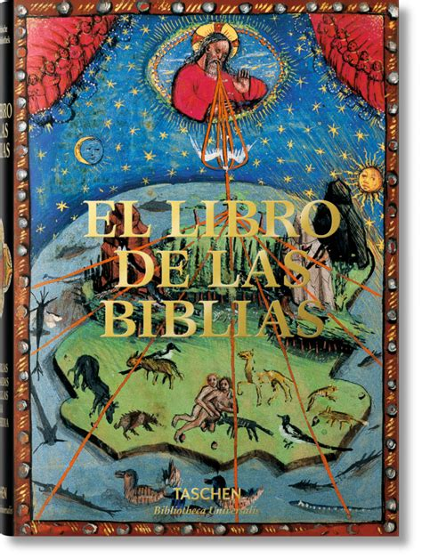 libro bu bible manuscripts espagnol el libro de las biblias bibliotheca universalis libros taschen