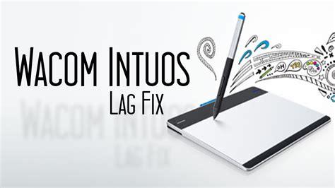 paint tool sai lag wacom intuos drawing tablet lag fix