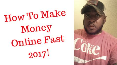 How To Make Money Online Fast And Free And Easy - how to make money online fast in 2017 the real deal must see making online