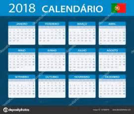 Calendario 2018 Em Portugues Calend 225 2018 Vers 227 O Em Portugu 234 S Vetores De Stock