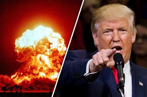 donald trump ww3 donald trump s nuke threat president trump can fire nukes