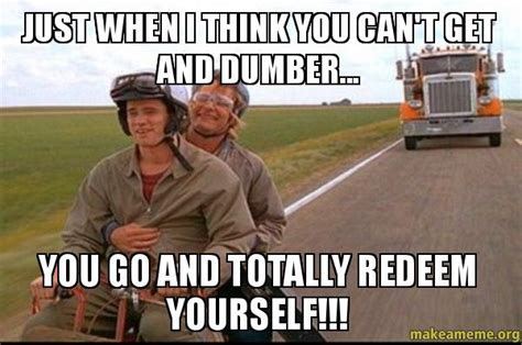 movie quotes just when i thought i was out dumb and dumber quotes aspen quotesgram