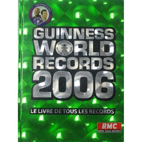 libro guinness world records 2006 guinness world records 2006 le livre de tous les records