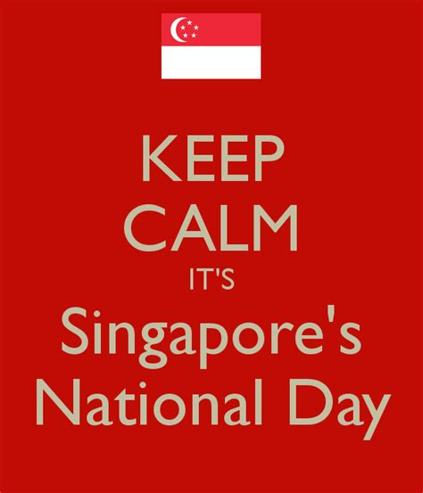 Singapore S Day 2017 25 Best Ideas About Singapore National Day Wishes On Askdieas