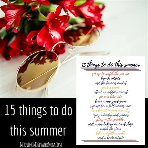15 things to do this summer morning motivated mom