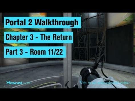the room walkthrough chapter 3 portal 2 walkthrough chapter 3 part 3 room 11 22