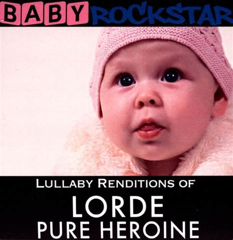 Cd Lorde Heroine lullaby renditions of lorde heroine cd best buy