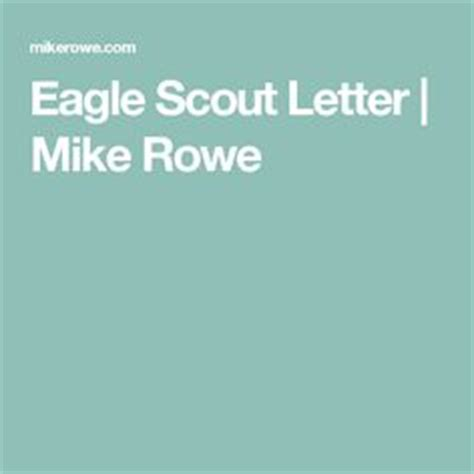 Eagle scout, Scouts and Eagles on Pinterest Eagle Congratulatory Letter Request Mike Rowe