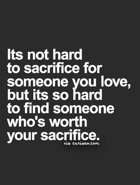 sacrifice quotes best 25 quotes about sacrifice ideas on