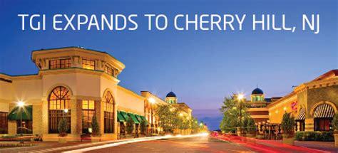 Garden State Mall Cherry Hill Nj Tgi Expands Footprint By Adding Cherry Hill New Jersey