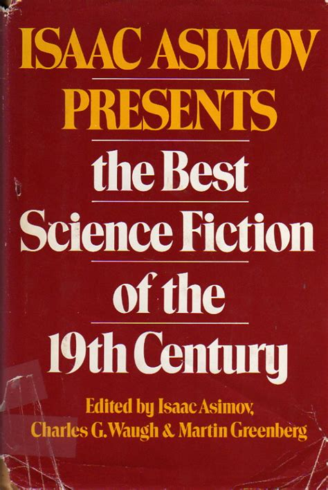 the best of science fiction the best science fiction of isaac asimov