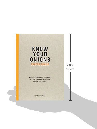 know your onions graphic 9063692587 know your onions graphic design how to think like a creative act like a businessman and