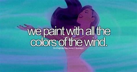 because of disney quot we paint with all the colors of the wind quot from http media cache ec0