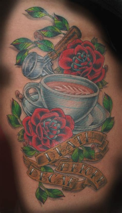 death before decaf tattoo 16 that coffee more than you aboutcoffee s